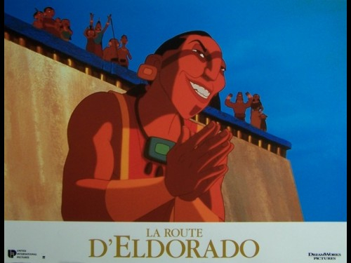 ROUTE D'ELDORADO (LA) - THE ROAD TO EL DORADO