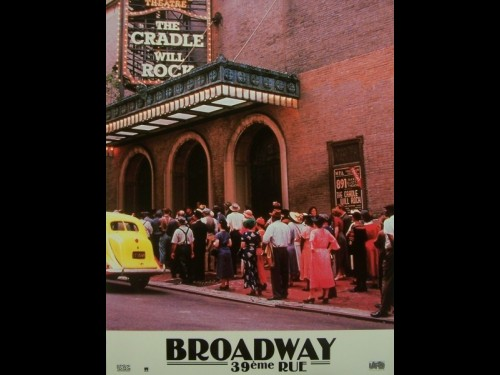 BROADWAY 39EME RUE - CRADLE WILL ROCK