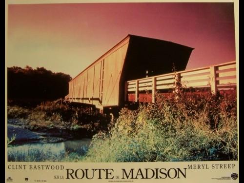 SUR LA ROUTE DE MADISON - THE BRIDGES OF MADISON COUNTY