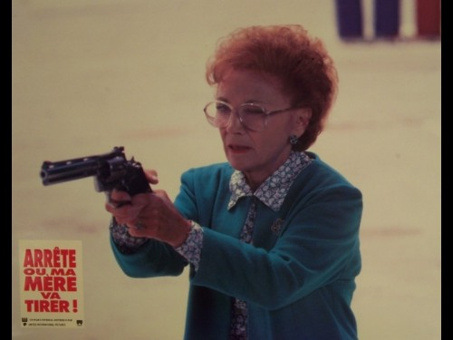 ARRETE OU MA MERE VA TIRER - STOP OR MY MOM WILL SHOT