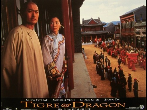 TIGRE ET DRAGON - CROUCHING TIGER, HIDDEN DRAGON