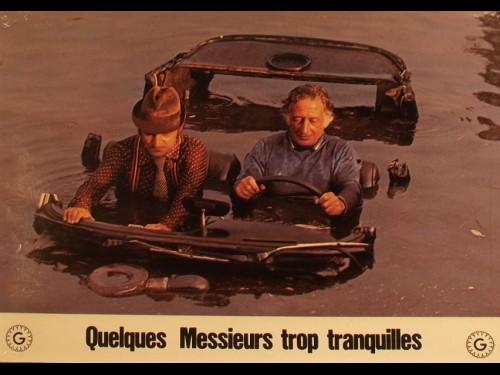 QUELQUES MESSIEURS TROP TRANQUILLES
