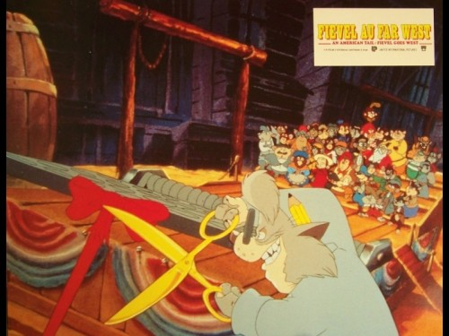 FIEVEL AU FAR WEST - AN AMERICAN TAIL