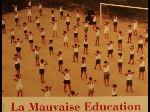 MAUVAISE EDUCATION (LA)