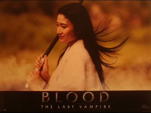 BLOOD-THE LAST VAMPIRE